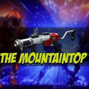 Destiny 2 Mountaintop Grenade Launcher
