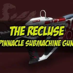 The Recluse Pinnacle Submachine Gun