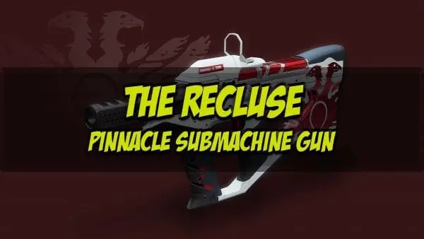 The Recluse Pinnacle Submachine Gun